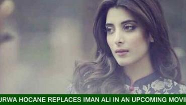 Urwa Hocane Replaces Iman Ali In New Upcoming Movie