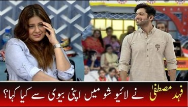 "See Fahad Mustafa said ""I love you"" to his wife in Live Show"