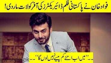 Fawad Khan Demand Per Pakistani Film