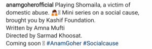 see Anum Gohar Gonna Play Homely Violence Victim!