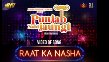 see Raat Ka Nasha New Song of Film Punjab Nahi Jaungi Released Today!
