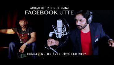 Watch The Teaser Of Abrar Ul Haq New Song Facebook Utte