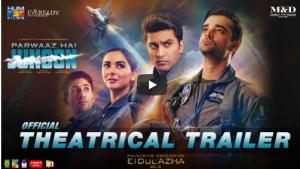 Parwaaz Hai Junoon Trailer Is Impressive